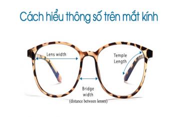 Cách hiểu thông số trên mắt kính