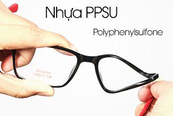 Gọng kính nhựa PPSU là gì ?
