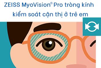 ZEISS MyoVisionPro tròng kính kiểm soát cận thị ở trẻ em