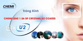 Tròng Kính Chemi Lens 1.56 SP Crystal U2 coated