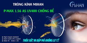 Tròng Kính Chống Bể MIHAN 1.56 Polycarbonate