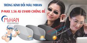 Tròng Kính Đổi Màu Chống Bể MIHAN 1.56 Polycarbonate