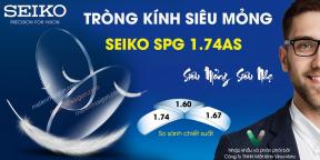 TRÒNG KÍNH SIÊU MỎNG SEIKO SPG 1.74AS