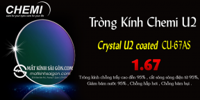 Tròng Kính Chemi Lens 1.67 SP Crystal U2 coated