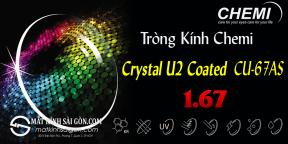 TRÒNG KÍNH CHEMI U2 CRYSTAL COATED 1.67 UV400